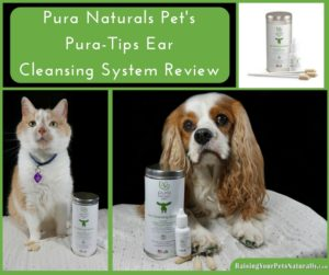 Ear Cleaner For Dogs, Cat Ear Cleaner: Pura Naturals Pet's Pura-Tips Ear Cleansing System Review