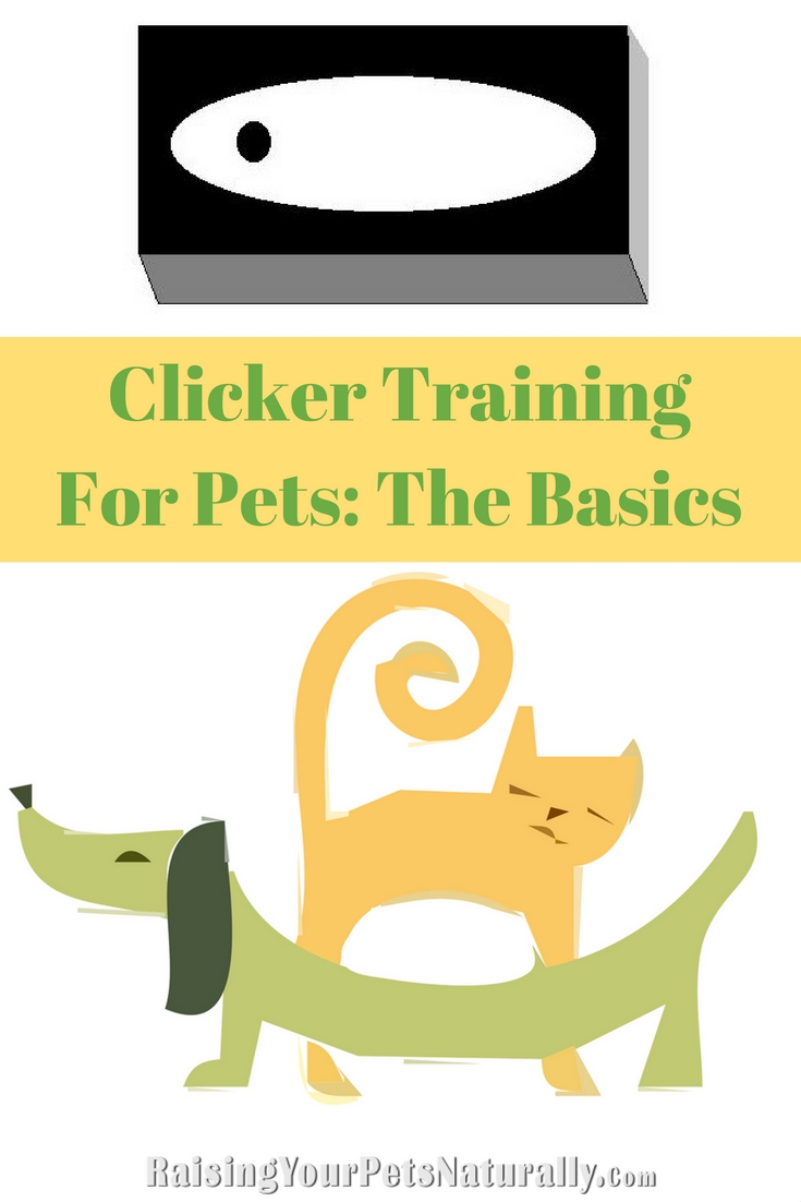 Clicker Training for Dogs, Cats and Pets