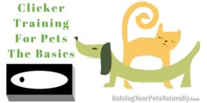 Clicker Training For Dogs, Clicker Training For Cats: Getting Started with Clicker Training