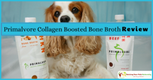 Health Benefits of Bone Broth for Dogs | Primalvore Collagen Boosted Bone Broth Review