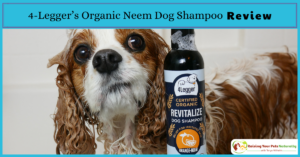 USDA Certified Organic Dog Shampoo with Organic Aloe Juice and Organic Essential Oils- 4-Legger's Organic Neem Dog Shampoo Review