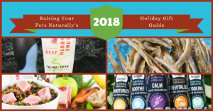 Pet Holiday Gift Guide for The Natural Pet Lover 2018