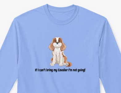 If I can't bring my cavalier I'm not going